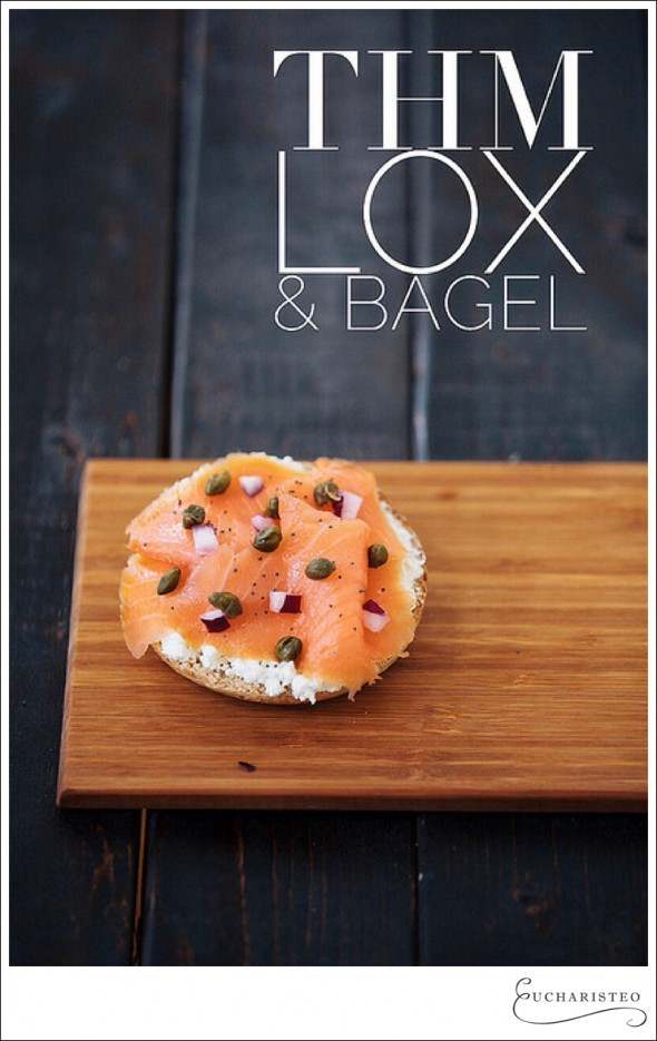 Lox and Bagel - Trim Healthy Mama - Eucharisteo.com