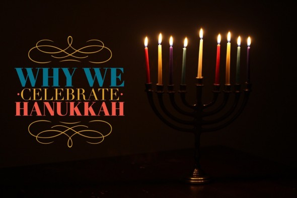 Why We Celebrate Hanukkah - Eucharisteo.com